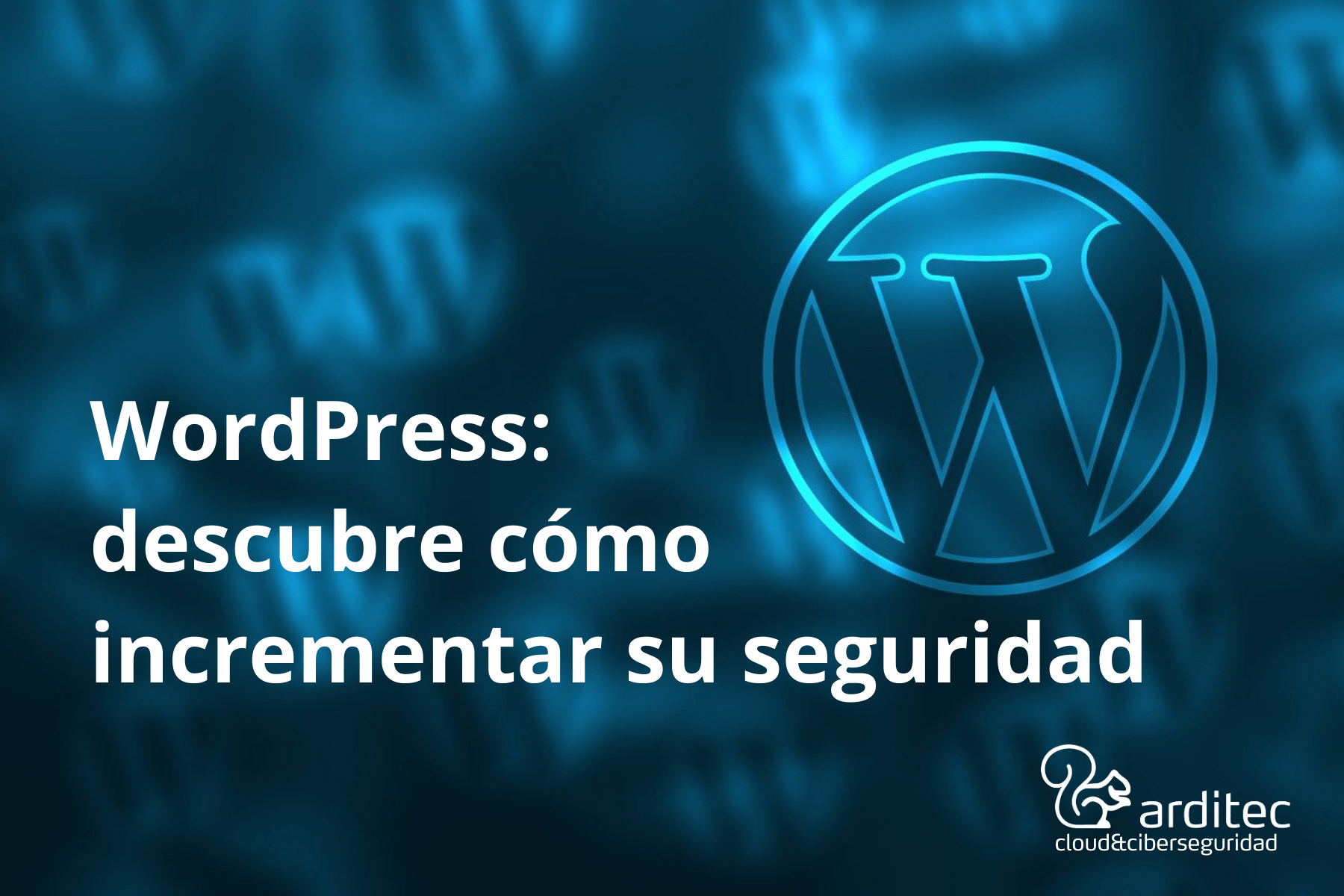 WordPress incrementa su seguridad