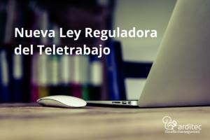 Ley Reguladora del Teletrabajo